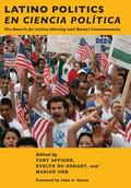 Latino Politics en Ciencia Pol�tica : The Search for Latino Identity and Racial Consciousness