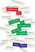 Complex TV : The Poetics of Contemporary Television Narrative