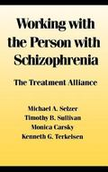 Working With the Person With Schizophrenia The Treatment Alliance