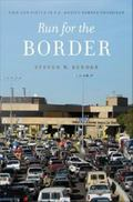 Run for the Border : Vice and Virtue in U.S.-Mexico Border Crossings