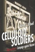 Celluloid Soldiers Warner Bros.'s Campaign Against Nazism