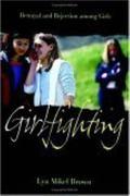Girlfighting Betrayal And Rejection Among Girls