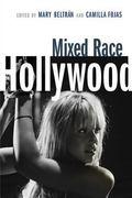 Mixed Race Hollywood