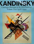 Kandinsky. Catalogue Raisonn� of the Oil-Paintings. Volume Two. 1916-1944