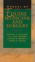 Manual of Equine Medicine and Surgery