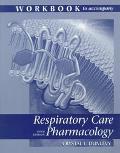 Respiratory Care Pharm.-wkbk.t/a Rau