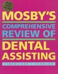 Mosby's Comprehensive Review of Dental Assisting