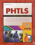 Phtls Basic and Advanced Prehospital Trauma Life Support