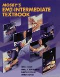 Mosby's Emt-intermediate Textbook