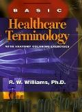 Basic Healthcare Terminology With Anatomy Coloring Exercises