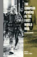 European Powers in the First World War An Encyclopedia