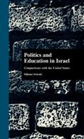 Politics and Education in Israel Comparisons With the United States