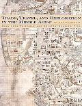 Trade, Travel, and Exploration in the Middle Ages An Encyclopedia