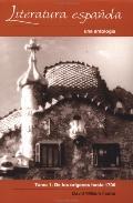 Literatura Espanola :Una Antologia De Los Origenes Hasta 1700