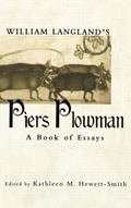 William Langland's Piers Plowman A Book of Essays