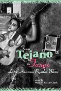From Tejano to Tango Latin American Popular Music
