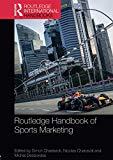 Routledge Handbook of Sports Marketing (Routledge International Handbooks)