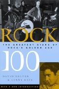 Rock 100 The Greatest Stars of Rock's Golden Age