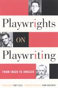 Playwrights on Playwriting From Ibsen to Ionesco