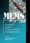 Mems A Practical Guide To Design, Analysis, And Applications