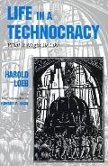 Life in a Technocracy What It Might Be Like