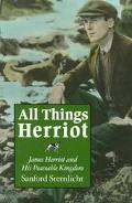 All Things Herriot James Herriot and His Peaceable Kingdom