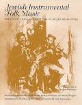Jewish Instrumental Folk Music : The Collection and Writings of Moshe Beregovski