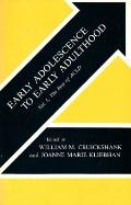 Early Adolescence to Early Adulthood The Best of Acld