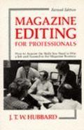 Magazine Editing for Professionals - J. T. T. Hubbard - Paperback - Rev. ed