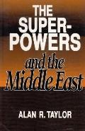 Superpowers and the Middle East