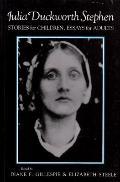 Julia Duckworth Stephen Stories for Children, Essays for Adults
