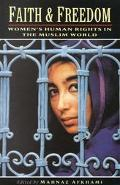 Faith and Freedom Women's Human Rights in the Muslim World