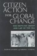 Citizen Action for Global Change The Neptune Group and Law of the Sea