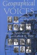 Geographical Voices Fourteen Autobiographical Essays