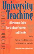 University Teaching A Reference Guide For Graduate Students And Faculty