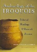 Archaeology of the Iroquois Selected Readings and Research Sources