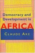 Democracy & Development in Africa