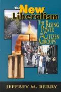 New Liberalism The Rising Power of Citizen Groups