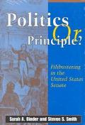 Politics or Principle Filibustering in the United States Filibustering in the United States ...