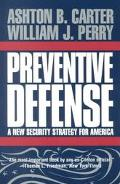 Preventive Defense A New Security Strategy for America