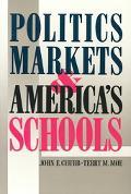 Politics Markets and Americas Schools