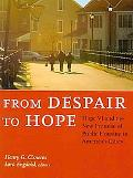 From Despair to Hope: Hope VI and the Transformation of America's Public Housing
