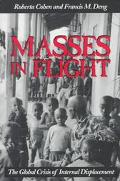 Masses in Flight The Global Crisis of Internal Displacement