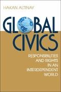 Global Civics: Responsibilities and Rights in an Interdependent World