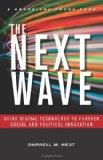 The Next Wave: Using Digital Technology to Further Social and Political Innovation (Brooking...