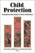 Child Protection Using Research to Improve Policy and Practice