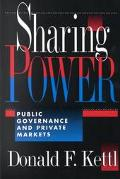 Sharing Power Public Governance and Private Markets