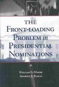 Front-Loading Problem in Presidential Nominations