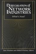 Deregulation of Network Industries What's Next?