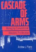 Cascade of Arms Controlling Conventional Weapons Proliferation in the 1990s